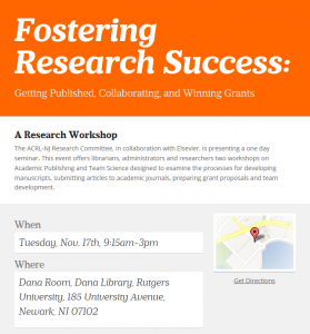 The ACRL-NJ Research Committee, in collaboration with Elsevier, presents a one day seminar on Tuesday, November 17th, 2015 from 9:15am to 3:00pm at Rutgers, Newark.