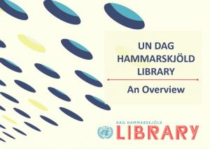 Picture of the first slide in the Dag Hammarskjöld Library slide show